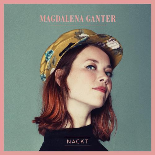 Magdalena Ganter - 1. Single & Video NACKT - 04.12.20